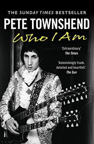 9780007479160: Pete Townshend: Who I Am