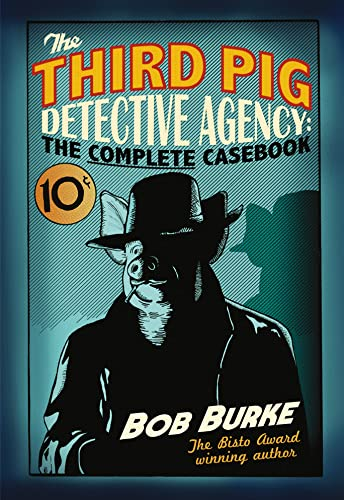 9780007479405: The Third Pig Detective Agency: The Complete Casebook