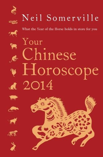 9780007479559: Your Chinese Horoscope 2014: What the year of the horse holds in store for you