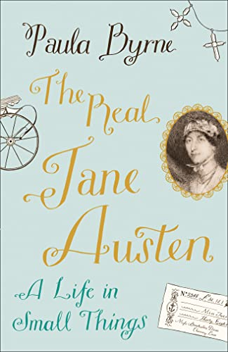 9780007479764: The Real Jane Austen: A Life in Small Things