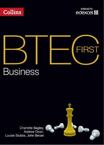 BTEC First Business 2012 - BTEC First: Bagley, Charlotte and
