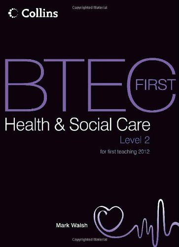9780007479801: BTEC First Health & Social Care: Student Book (BTEC First Health & Social Care 2012)