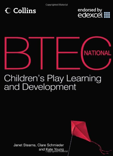 9780007479818: BTEC National Children's Play, Learning and Development