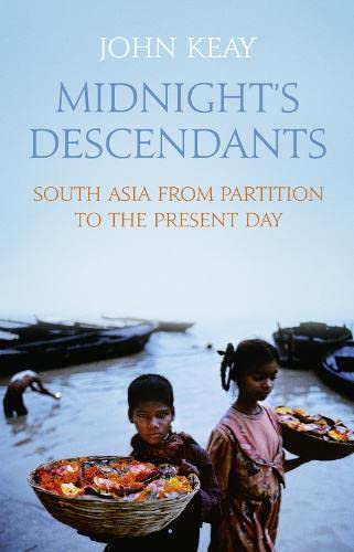 9780007480036: Midnight's Descendants: South Asia from Partition to the Present Day