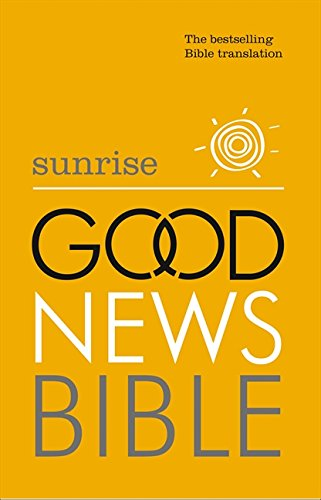 9780007480128: Sunrise Good News Bible