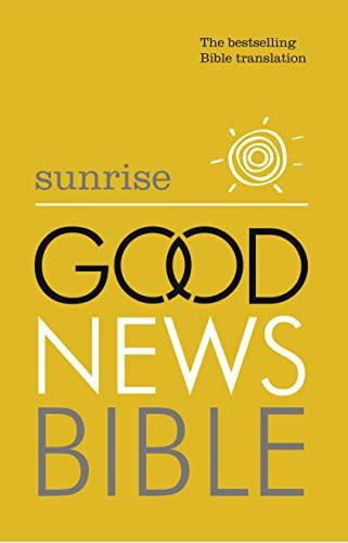 9780007480128: Sunrise Good News Bible