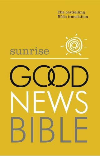 9780007480128: Sunrise Good News Bible: The Bestselling Bible Translation
