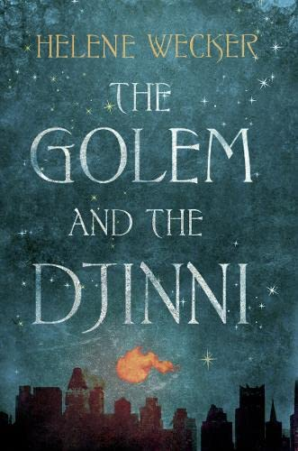 9780007480166: The Golem and the Djinni