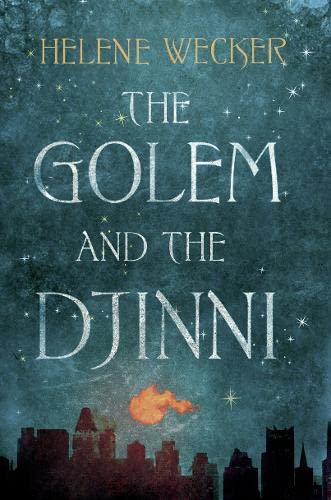 9780007480173: The Golem and the Djinni