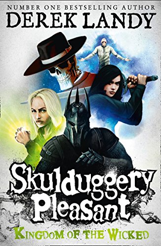 9780007480210: Kingdom of the Wicked. Derek Landy (Skulduggery Pleasant)