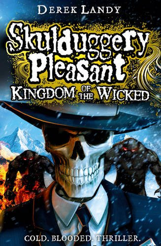9780007480227: Kingdom of the Wicked (Skulduggery Pleasant, Book 7)
