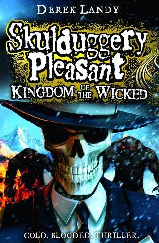 9780007480227: Kingdom of the Wicked (Skulduggery Pleasant, Book 7)