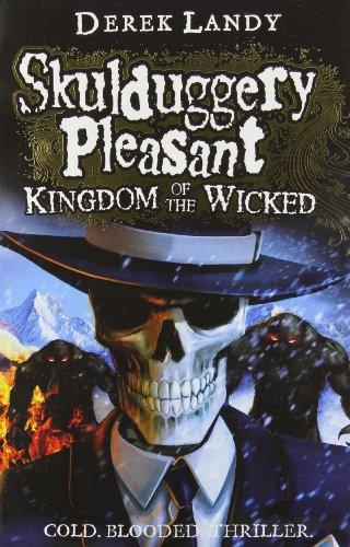 9780007480234: Kingdom of the Wicked (Skulduggery Pleasant, Book 7)
