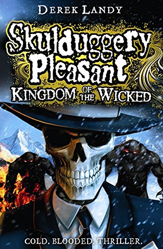 9780007480241: Kingdom of the Wicked (Skulduggery Pleasant, Book 7)