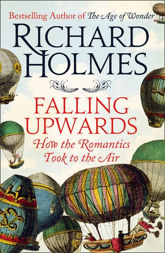 9780007481064: Falling Upwards: How We Took to the Air
