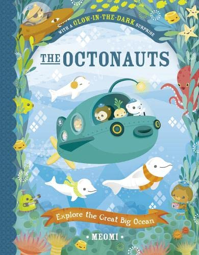 9780007481132: The Octonauts Explore The Great Big Ocean