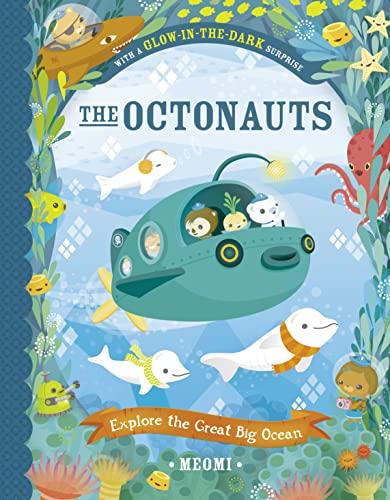 9780007481132: The Octonauts Explore the Great Big Ocean