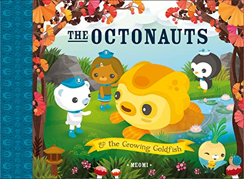 9780007481156: The Octonauts and the Growing Goldfish