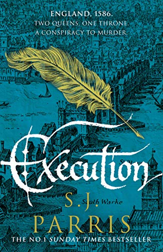 9780007481293: Execution: The latest new gripping Tudor historical crime thriller from the No. 1 Sunday Times bestselling author: Book 6 (Giordano Bruno)