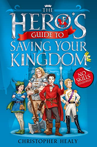 9780007481552: The Hero's Guide to Saving Your Kingdom: Book 1