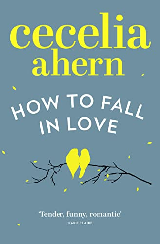 9780007481583: How to Fall in Love