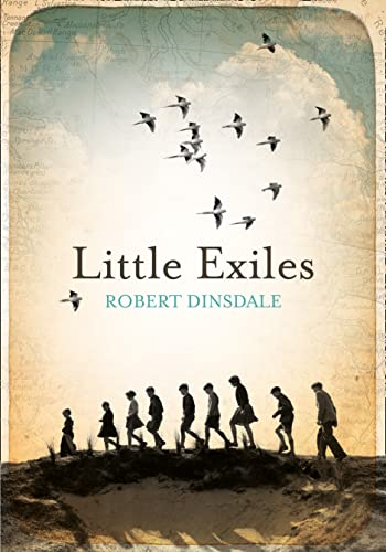 Little Exiles: Robert Dinsdale