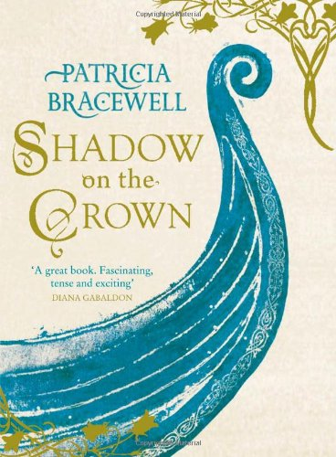 9780007481736: Shadow on the Crown (The Emma of Normandy, Book 1)