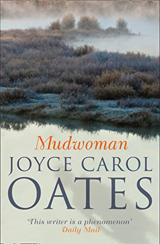 9780007481811: Mudwoman. Joyce Carol Oates