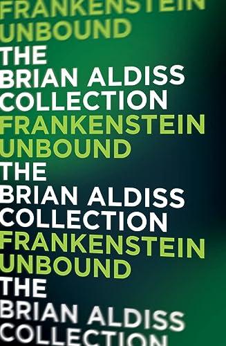 9780007482184: Frankenstein Unbound (The Monster Trilogy)