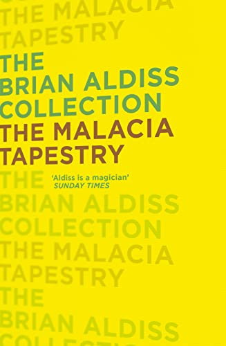 9780007482368: The Malacia Tapestry (The Brian Aldiss Collection)