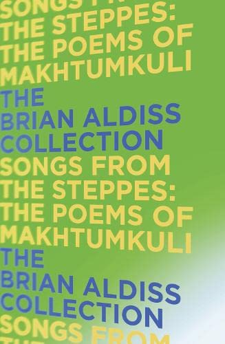 9780007482757: Songs from the Steppes: the Poems of Makhtumkuli