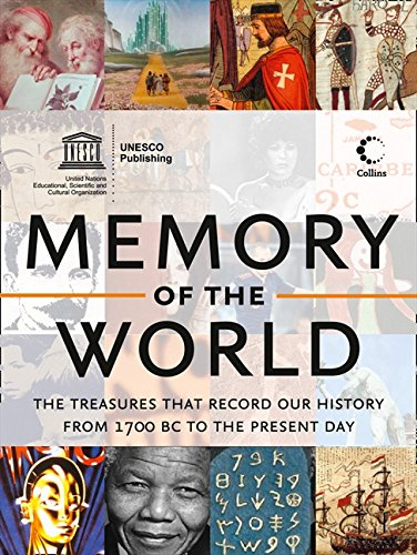 9780007482795: Memory of the World: The treasures that record our history from 1700 BC to the present day