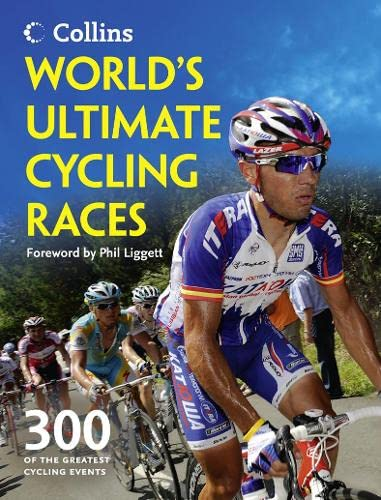 9780007482818: World's Ultimate Cycling Races: 300 of the greatest cycling events