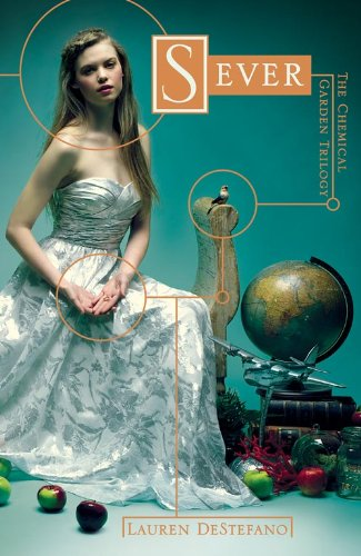 9780007483518: Sever (The Chemical Garden, Book 3)