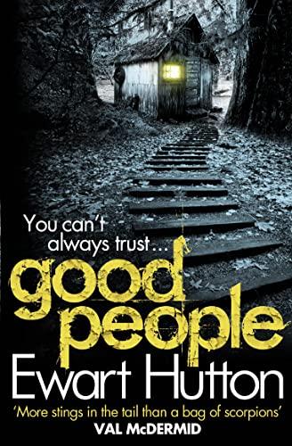 Good People (Glyn Capaldi 1): Hutton, Ewart