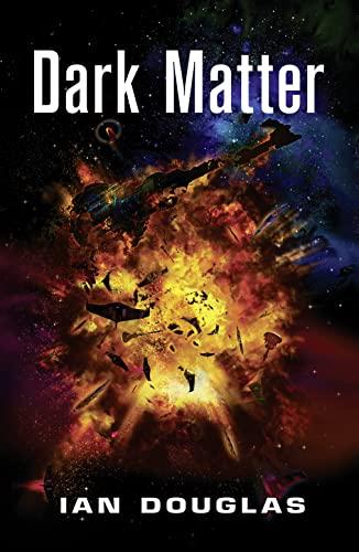 9780007483778: Dark Matter (Star Carrier, Book 5)