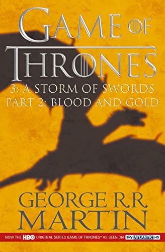 A Storm of Swords  Blood and Gold: Part 2: Book 3 of a Song of Ice and Fire