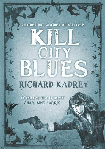 9780007483860: Kill City Blues