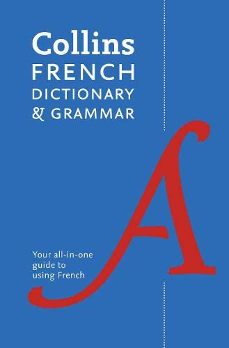 9780007484355: Collins French Dictionary and Grammar: 120,000 Translations Plus Grammar Tips (English and French Edition)