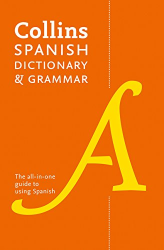 9780007484362: Collins Spanish Dictionary and Grammar: 120,000 translations plus grammar tips