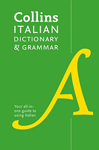 9780007484379: Collins Italian Dictionary and Grammar (Collins Dictionary and Grammar)