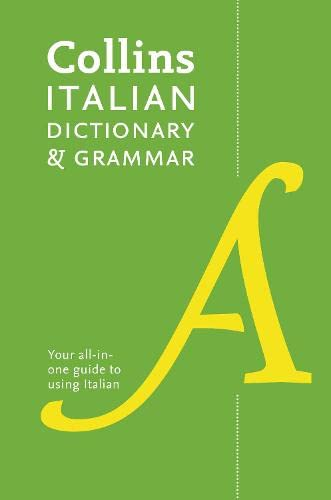 9780007484379: Collins Italian Dictionary and Grammar : 120,000 translations plus grammar tips (Collins Dictionary & Grammar)