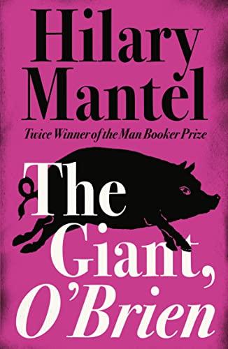 9780007484393: The Giant, O?Brien