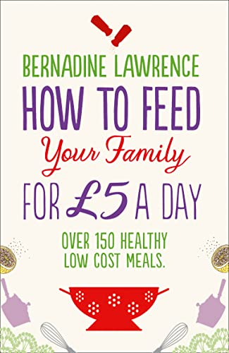 9780007485659: How to Feed Your Family for Gbp5 a Day