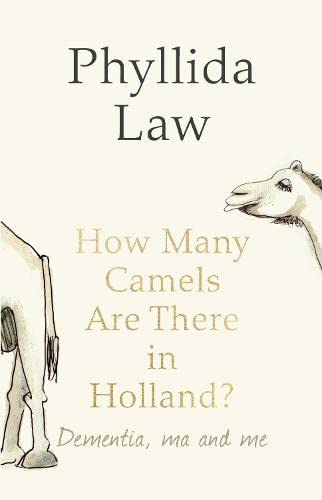 9780007485864: How Many Camels Are There in Holland?. Phyllida Law