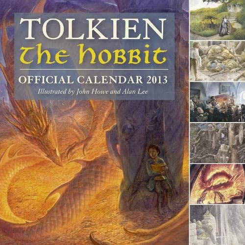 9780007485932: Tolkien Calendar 2013: Illustrated by John Howe and Alan Lee