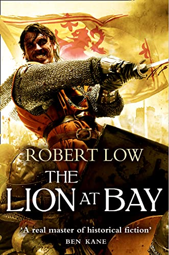 The Lion at Bay (The Kingdom Series): Low, Robert