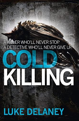9780007486083: Cold Killing (DI Sean Corrigan, Book 1) (Di Sean Corrigan 1)
