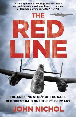 9780007486830: The Red Line: The Gripping Story of the RAF's Bloodiest Raid on Hitler's Germany