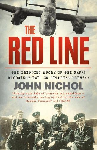 9780007486854: The Red Line: The Gripping Story of the RAF's Bloodiest Raid on Hitler's Germany